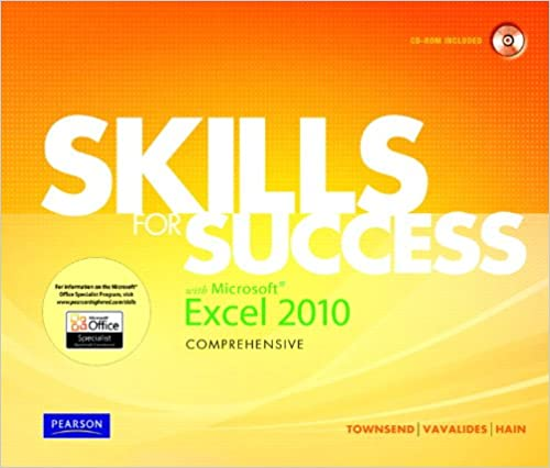 Skills for success with microsoft excel 2010 comprehensive kris skills for success with microsoft excel 2010 comprehensive kris townsend philip vavalides catherine hain 9780135100509 amazon books fandeluxe Image collections