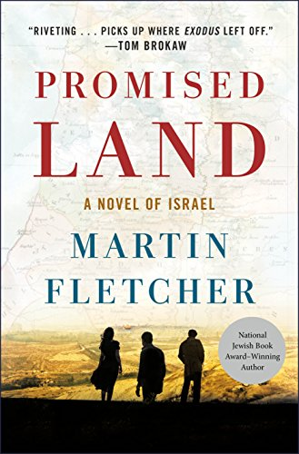 Promised Land: A Novel of Israel by [Fletcher, Martin]