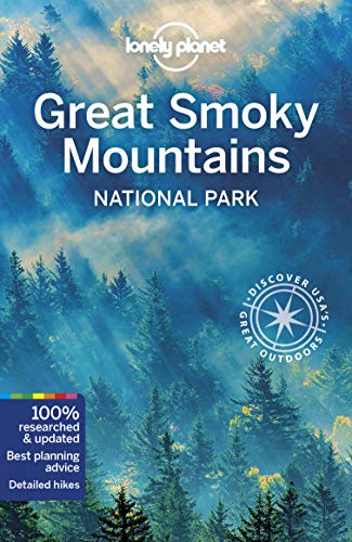 Lonely Planet Great Smoky Mountains National Park (Travel ()