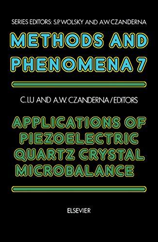 Quartz Crystal Piezoelectric - Applications of Piezoelectric Quartz Crystal Microbalances (Methods and Phenomena)
