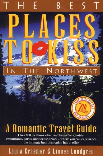 Best Places to Kiss in the Northwest: A Romantic Travel Guide