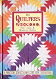 The Quilter's Workbook, Pam Lintott and Rosemary Miller, 1852384220