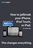 How to Jailbreak Your iPhone, iPod Touch, or iPad