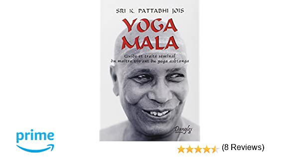 Yoga mala (Horizons spirituels): Amazon.es: K Pattabhi Jois ...