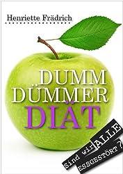Dumm, Dümmer, Diät: Sind wir alle essgestört?