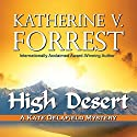 High Desert: A Kate Delafield Mystery Audiobook by Katherine V. Forrest Narrated by Lauren Fortgang