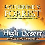 High Desert: A Kate Delafield Mystery | Katherine V. Forrest