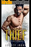 Thief: A Bad Boy Romance