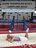 Learn Trampoline Basics (Jumps and Skills) - Gymnastics Lessons with Carl Newberry