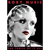 ROXY MUSIC THRILL OF IT ALL:A VISUAL