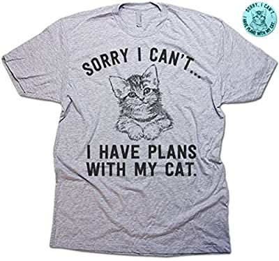 Sorry I Can't… I Have Plans With My Cat Funny Cat Men's T-shirt & Sticker