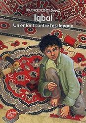 Iqbal - Un enfant contre l'esclavage