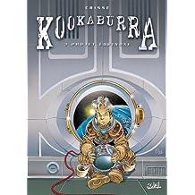 Kookaburra T03 : Projet Equinoxe (French Edition)