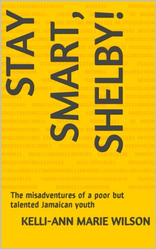 stay-smart-shelby-the-misadventures-of-a-poor-but-talented-jamaican-youth
