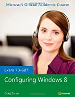 Exam 70-687 Configuring Windows 8 Front Cover