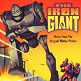 The Iron Giant: Original Motion Picture Soundtrack by N/A (1999-08-03)