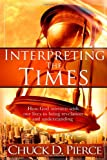 Interpreting the Times, Chuck D. Pierce, 1599791986