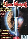 Mad Movies n° 54 - juillet 1988 - Les Héros du Fantastique : Indiana Jones, Superman, Mad Max, Conan/Bad Taste/Critters II/Vendredi 13, tous les films