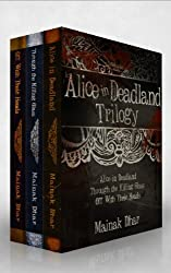 Alice in Deadland Trilogy