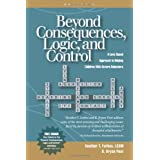 Beyond Consequences, Logic, and Control: A Love-Based Approach to Helping Attachment-Challenged Children With Severe Behavior