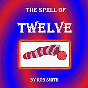 The Spell of Twelve Audiobook