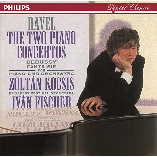 Ravel Piano Concertos Debussy Fantaisie For Piano