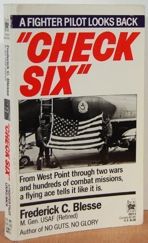 Check Six: A Fighter Pilot Looks Back