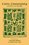 Celtic Christianity, Bamford, Christopher and Marsh, William P., 0892810793