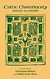 Celtic Christianity, Bamford, Christopher and Marsh, William P., 0892810793