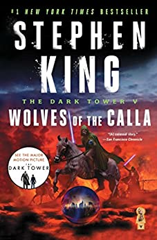 The Dark Tower V: Wolves of the Calla by [King, Stephen]