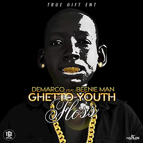 Ghetto Youth Floss (feat. Beenie Man) - Single [Explicit]