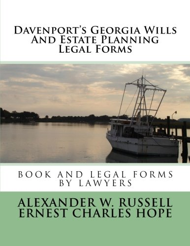 Davenports Georgia Wills And Estate Planning Legal Forms  Second Edition