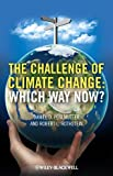 The Challenges of Climate Change, Daniel D. Perlmutter and Robert L. Rothstein, 047065497X