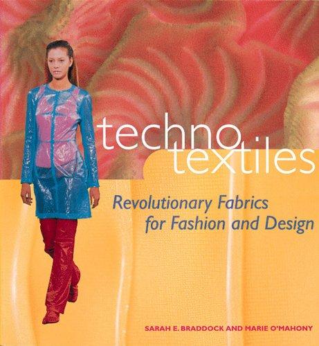 Techno Textiles Revolutionary Fabrics For Fashion And Design Braddock Sarah E O Mahony Marie O Mahoney Marie 9780500280966 Amazon Com Books