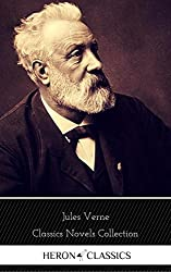 Jules Verne: The Classics Novels Collection (Heron Classics) [Included 19 novels, 20,000 Leagues Under the Sea,Around the World in 80 Days,A Journey into ... of the Earth,The Mysterious Island...]