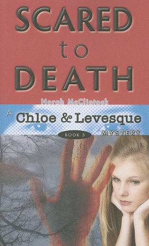 Scared to Death (Chloe and Levesque Mysteries)