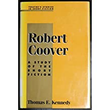 Robert Coover: A Study of the Short Fiction (Twayne's Studies in Short Fiction)