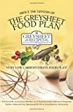 About the Genesis of the Greysheet Food Plan - Very Low Carbohydrate Foodplan and Greysheet Recipes, Members of Greysheet Recipes Forum, 193363958X