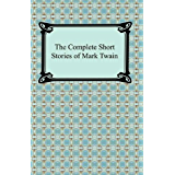 The Complete Short Stories of Mark Twain (Digireads.com Classic)