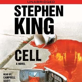 Amazon com: Cell: A Novel (Audible Audio Edition): Stephen