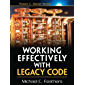 Working Effectively with Legacy Code: WORK EFFECT LEG CODE _p1 (Robert C. Martin Series)