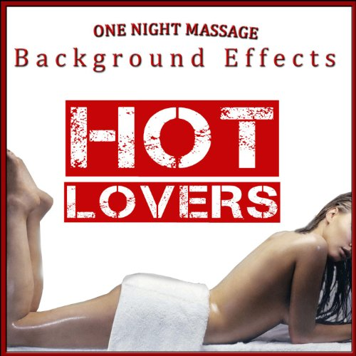 Hot Lovers. One Night Massage Background -