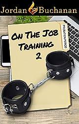 On-the-Job Training: Probation Period: OTJT Book 2