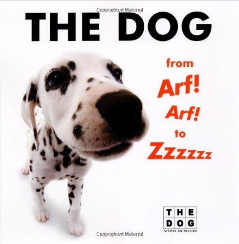 The Dog from Arf! Arf! to Zzzzzz - New Gb Training