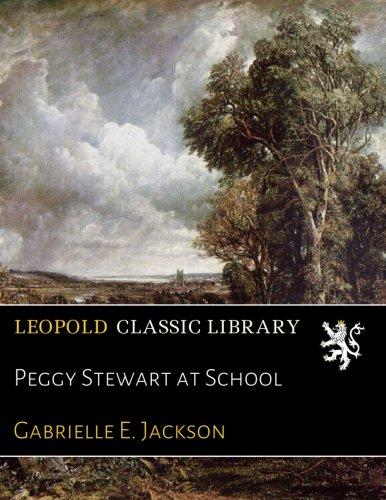 Download Peggy Stewart at School ebook