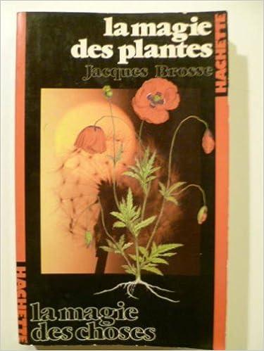 Livre gratuits en ligne La Magie des plantes pdf, epub
