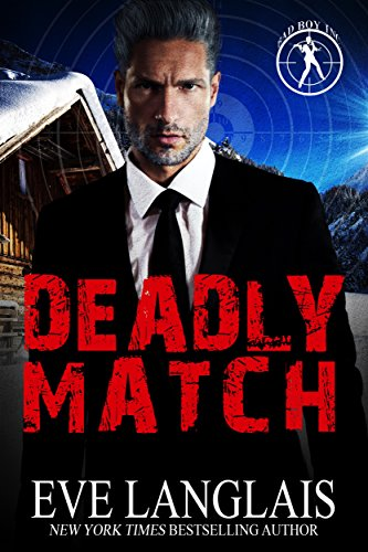 Deadly Match (Bad Boy Inc. Book 3) by [Langlais, Eve]