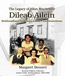Dileab Ailein: The Legacy of Allan MacArthur - Newfoundland Traditions Across Four Generations (English and Scots Gaelic Edition)