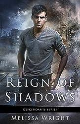 Reign of Shadows (Descendants Series Book 3)
