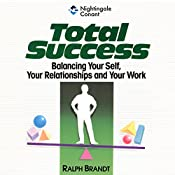 Total Success: The Life Focus System for Total Success   Ralph Brandt